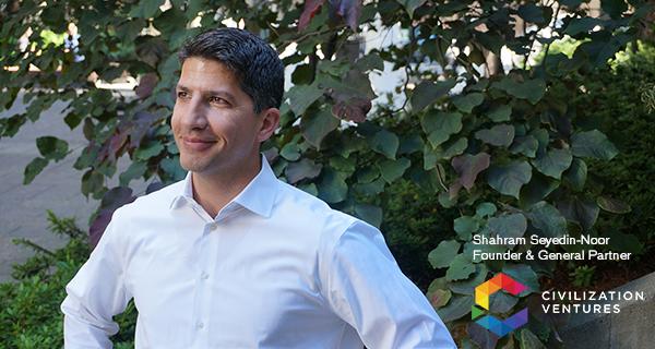 Shahram Seyedin-Noor of Civilization Ventures
